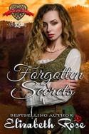 Forgotten Secrets - Elizabeth Rose