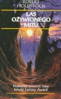 Las ożywionego mitu - Robert Holdstock