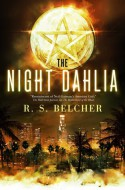 The Night Dahlia - R.S. Belcher