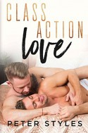 Class Action Love - Peter Styles