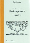 The Quest for Shakespeare's Garden - Roy Strong
