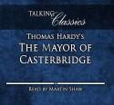 The Mayor of Casterbridge - Martin Shaw, Thomas Hardy