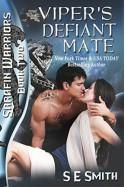 Viper's Defiant Mate: Sarafin Warriors Book 2 - S.E. Smith