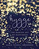 Hygge: The Danish Art of Happiness - Marie Tourell Soderberg