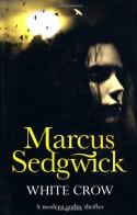 White Crow - Marcus Sedgwick