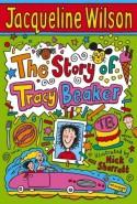 The Story of Tracy Beaker - Jacqueline Wilson, Nick Sharratt