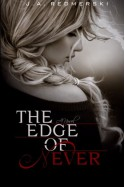 The Edge of Never - J.A. Redmerski