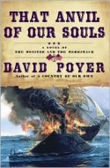 That Anvil Of Our Souls - David Poyer