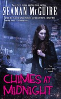Chimes at Midnight - Seanan McGuire