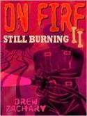 On Fire II - Drew Zachary