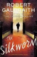 The Silkworm (Audio) - Robert Galbraith