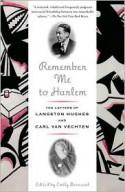 Remember Me to Harlem: The Letters of Langston Hughes and Carl Van Vechten - Langston Hughes, Carl Van Vechten, Emily Bernard