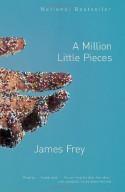A Million Little Pieces - James Frey