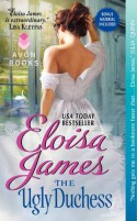 The Ugly Duchess - Eloisa James