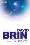 Existenz: Roman - David Brin