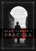 Bram Stoker's Dracula: A Documentary Journey into Vampire Country and the Dracula Phenomenon - Elizabeth Jane Miller
