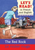 Red Rock/Rocher rouge: French/English Edition - Stephen Rabley