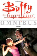 Buffy the Vampire Slayer: Omnibus, Vol. 2 - Joss Whedon