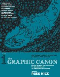The Graphic Canon, Vol. 1: From the Epic of Gilgamesh to Shakespeare to Dangerous Liaisons - Russ Kick, Seymour Chwast, Valerie Schrag, Gareth Hinds, Peter Kuper, Robert Crumb, Roberta Gregory, Rick Geary, Will Eisner, Molly Crabapple