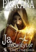 Ja Inkwizytor. Głód i Pragnienie - Jacek Piekara