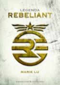 Legenda. Rebeliant - Marie Lu