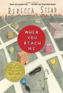 When You Reach Me - Rebecca Stead