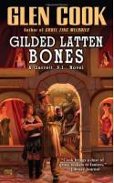 Gilded Latten Bones - Glen Cook