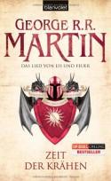 Das Lied von Eis und Feuer 7: Zeit der Krähen - George R.R. Martin