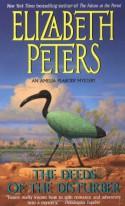 The Deeds of the Disturber - Elizabeth Peters