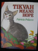 Tikvah Means Hope - Patricia Polacco