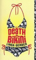 Death by Bikini - Linda Gerber