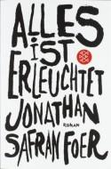 Alles ist Erleuchtet - Jonathan Safran Foer, Dirk van Gunsteren