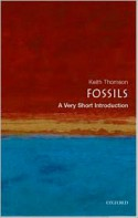 Fossils: A Very Short Introduction - Keith S. Thomson