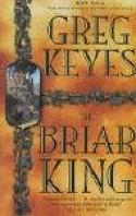 The Briar King - Greg Keyes
