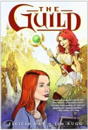 The Guild - Felicia Day, Jim Rugg, Dan Jackson
