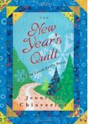 The New Year's Quilt - Jennifer Chiaverini