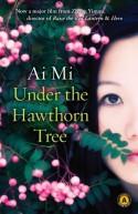 Under the Hawthorn Tree - Ai Mi