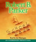 School Days (Spenser, #33) - Robert B. Parker, Joe Mantegna