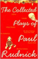 The Collected Plays of Paul Rudnick - Paul Rudnick