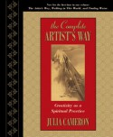 The Complete Artist's Way: Creativity as a Spiritual Practice - Julia Cameron