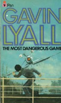 The Most Dangerous Game - Gavin Lyall