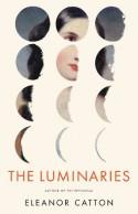The Luminaries - Eleanor Catton