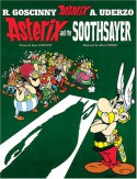 Asterix and the Soothsayer - René Goscinny, Albert Uderzo