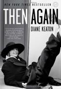 Then Again - Diane Keaton, Anna Quindlen