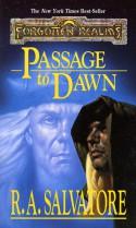 Passage to Dawn - R.A. Salvatore