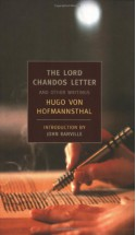 The Lord Chandos Letter: And Other Writings - Hugo von Hofmannsthal, John Banville
