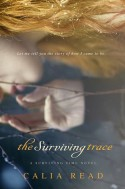 The Surviving Trace - Calia Read