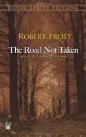 The Road Not Taken and Other Poems - Robert Frost