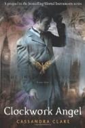 Clockwork Angel - Cassandra Clare
