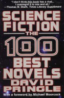 Science Fiction: The 100 Best Novels : An English-Language Selection, 1949-1984 - David Pringle